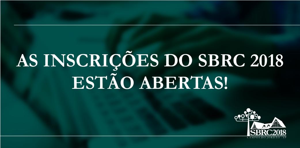 As inscrições do SBRC 2018 estão abertas.